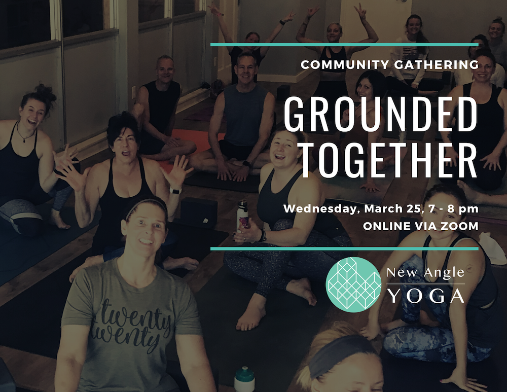 Grounded Together - poster_ Community Gathering March 25, 2020